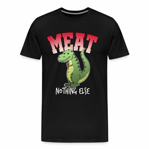 Fleisch T-Rex Grillen Dino Dinosaurier Geschenk - Männer Premium T-Shirt