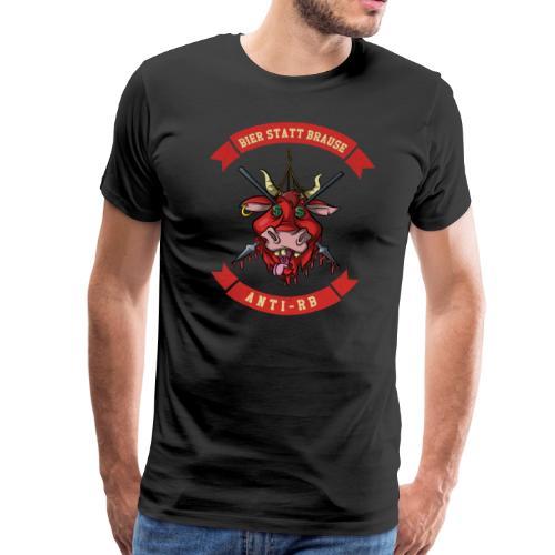 Anti-Shirt - Bier statt Brause, Fussball Ultras - Männer Premium T-Shirt