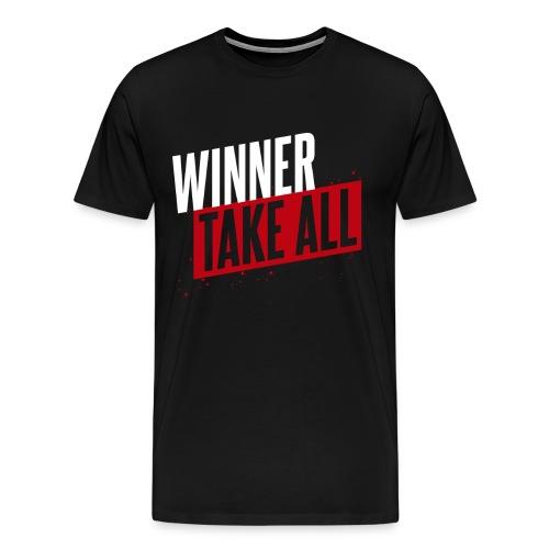 Winner take ALL - Männer Premium T-Shirt