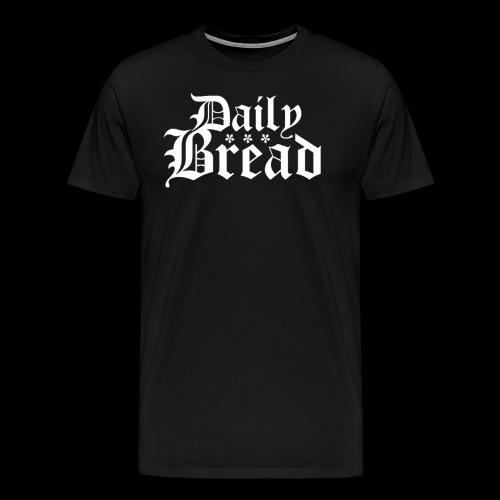 Daily Bread - Männer Premium T-Shirt