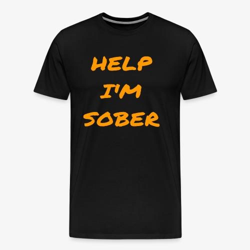 Help I'm Sober - Men's Premium T-Shirt