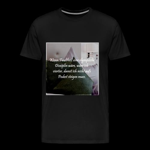 Faulheits Disziplin-Spruch - Männer Premium T-Shirt