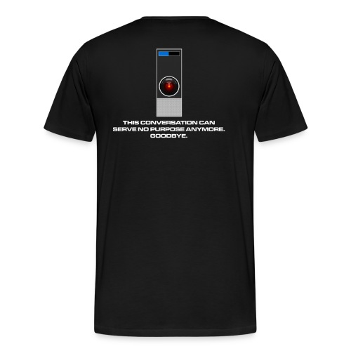 Es hat keinen Zweck, Dave. - Männer Premium T-Shirt