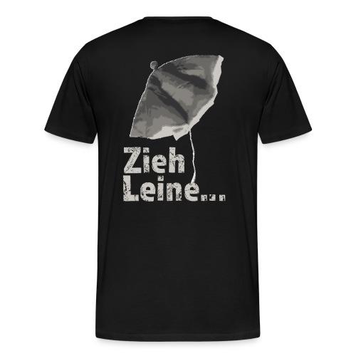 Zieh Leine - Männer Premium T-Shirt