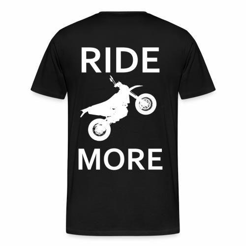 Ridemore - Männer Premium T-Shirt