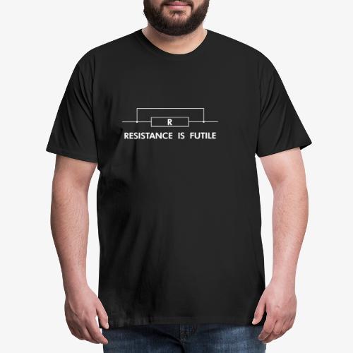 Resistance is futile - Männer Premium T-Shirt