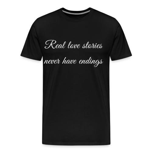 Echte Liebesgeschichten enden nie Spruch - Männer Premium T-Shirt