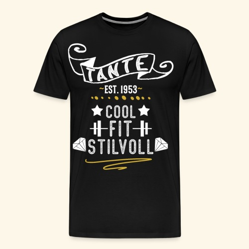 TANTE COOL FIT STILVOLL JAHRGANG 1953 - Männer Premium T-Shirt