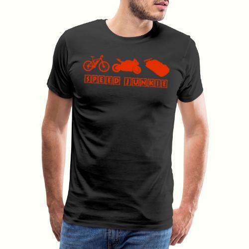 Speed Junkie - Fahrrad, Motorad und Autos - Männer Premium T-Shirt