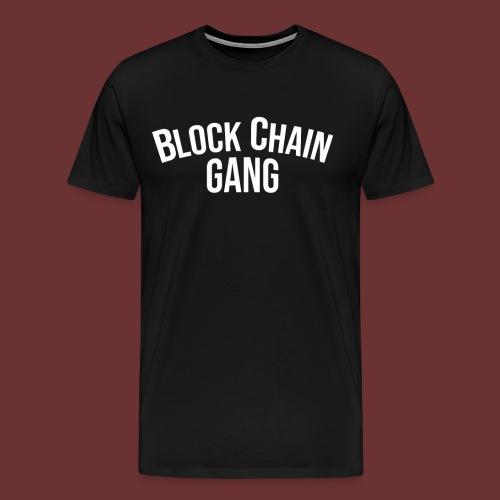 Block Chain Gang - Männer Premium T-Shirt