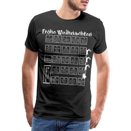 Frohe Weihnachten Lustige Aufgabenkalender - Männer Premium T-Shirt