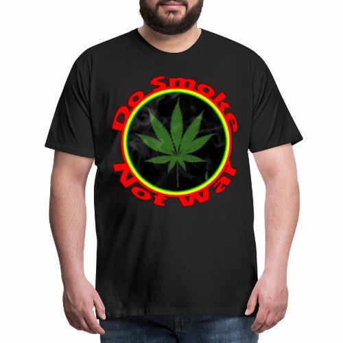 Do Smoke Not War - Männer Premium T-Shirt