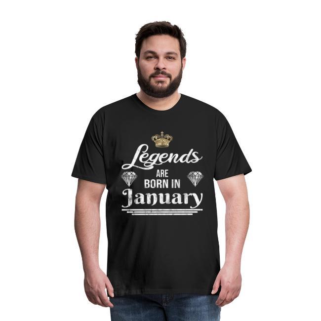 Legends are born in January Geburtstag im Januar