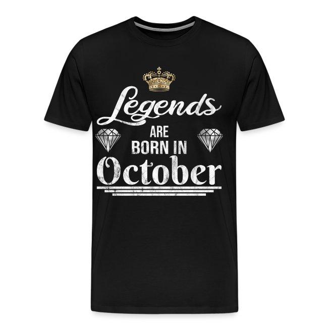 Legends are born in October Geburtstag im Oktober