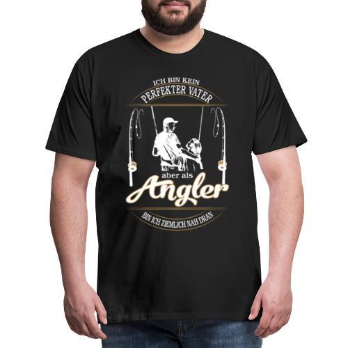 Angler Perfekter Vater - Papa und Angler Sprüche - Männer Premium T-Shirt