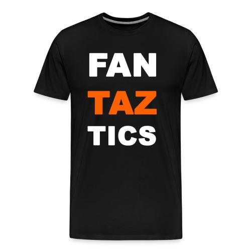 Fan-Taz-Tics - Männer Premium T-Shirt