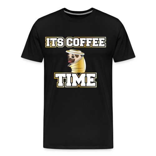 Mops im Kaffee Becher. Its Coffee Time Pug in Cup - Männer Premium T-Shirt