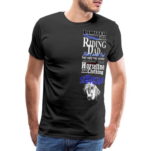 Limited Edition Riding Dad Pferd Reiten - Männer Premium T-Shirt