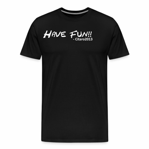 havefun - Men's Premium T-Shirt