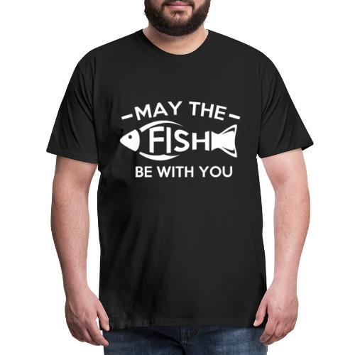 Moge de vis bij je zijn - T-shirt Premium Homme