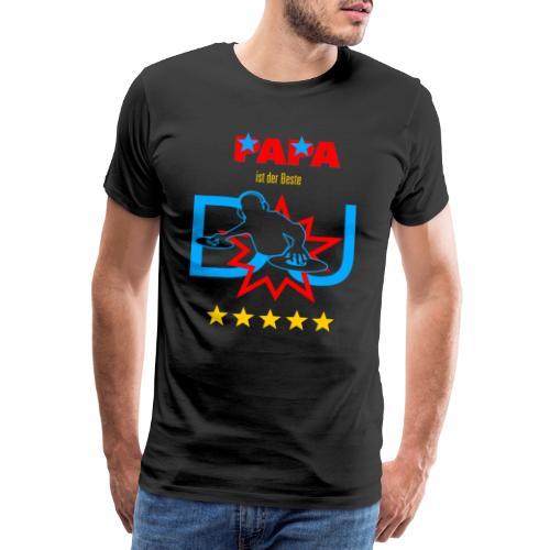 Vatertag - Pappa ist der Beste DJ - Männer Premium T-Shirt