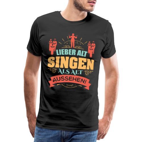Alt singen lustiges Christliches Chor T-Shirt - Männer Premium T-Shirt