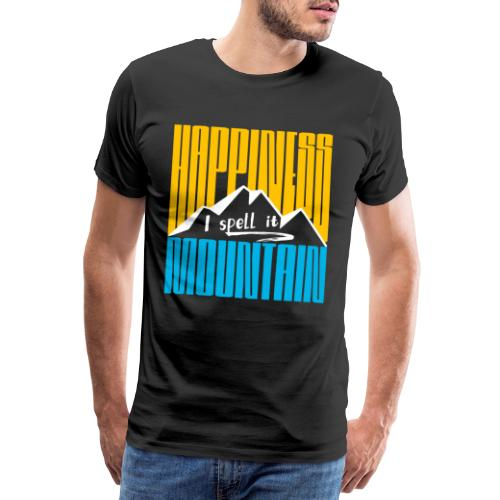 Happiness I spell it Mountain Outdoor Wandern Berg - Männer Premium T-Shirt
