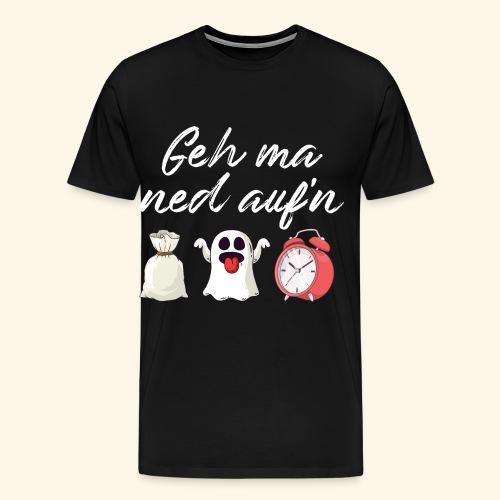 Witziger Spruch Dialekt Geh mir nicht auf den Sack - Männer Premium T-Shirt