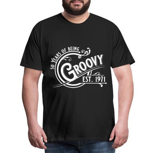 50 years of being groovy Geburtstag Vintage Gift - Männer Premium T-Shirt