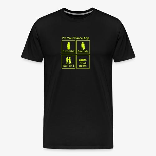 I am your Dance App - Männer Premium T-Shirt