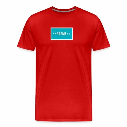 Preme - Men's Premium T-Shirt
