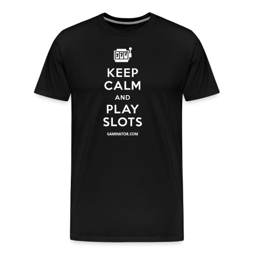 Keep Calm and Play Slots - Men's Premium T-Shirt