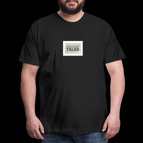 Money Talks - Men's Premium T-Shirt