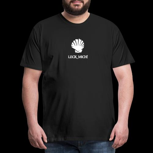 ~ Leckmuschel ~ - Männer Premium T-Shirt