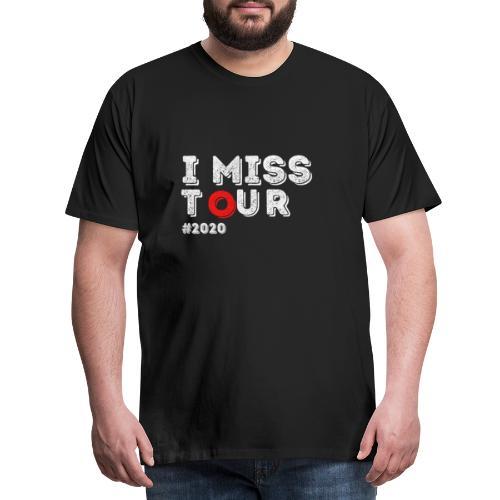 I miss tour #2020 t-shirt - T-shirt Premium Homme