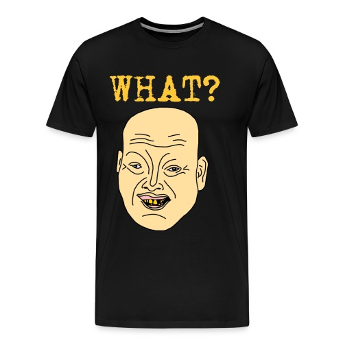 retard what 3500x4669 png - Premium-T-shirt herr