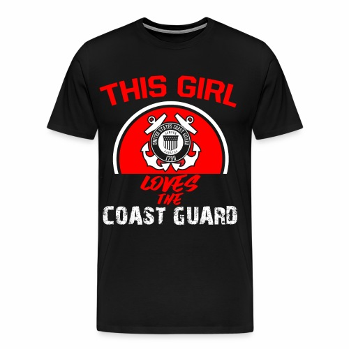 This Girl Loves The Coast Guard - Männer Premium T-Shirt