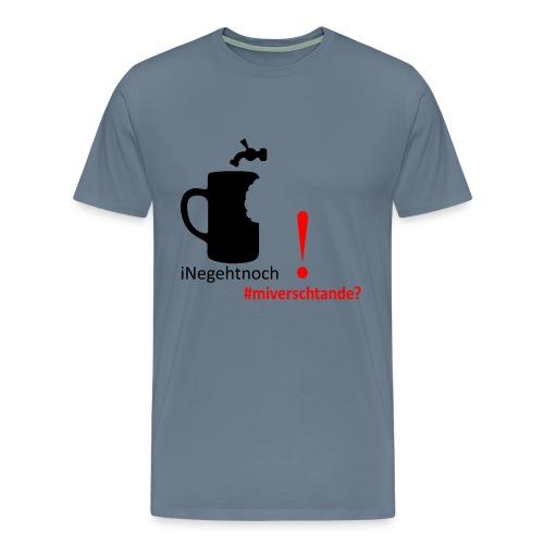 kapiert? - Männer Premium T-Shirt