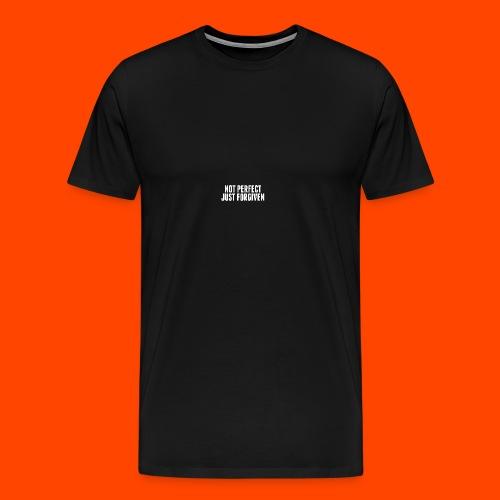 NOT PERFECT JUST FORGIVEN - Männer Premium T-Shirt