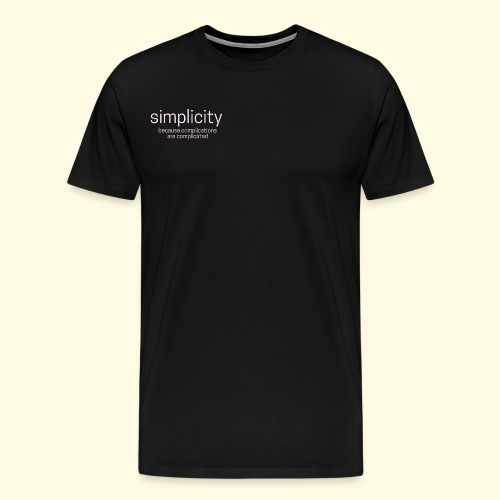 simplicity - Men's Premium T-Shirt