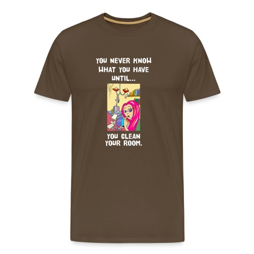 clean the room Lustige T-Shirts - Männer Premium T-Shirt