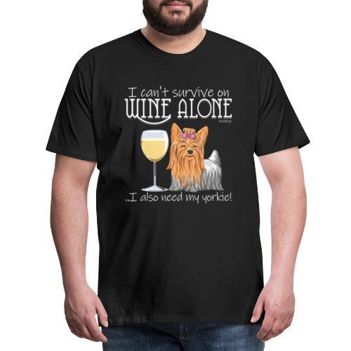 Wine Alone Yorkie - Miesten premium t-paita