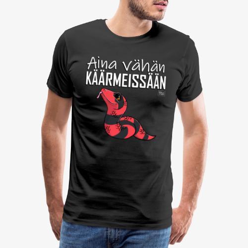 Vähän Käärmeissään VI - Miesten premium t-paita