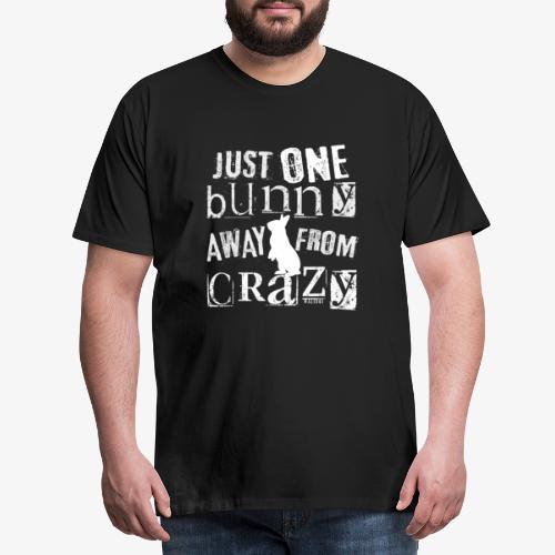 One Bunny Crazy - Miesten premium t-paita
