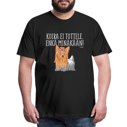 Yorkie Tottele - Miesten premium t-paita