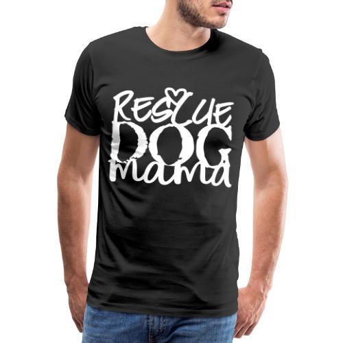 rescuedogmama2 - Miesten premium t-paita