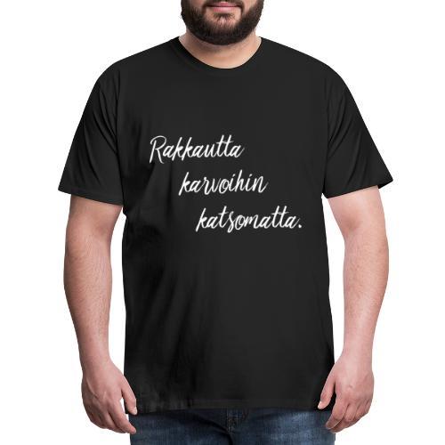 rakkautta2 - Miesten premium t-paita