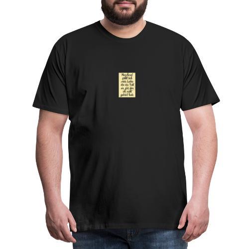Das Leben ist ein Test - Männer Premium T-Shirt