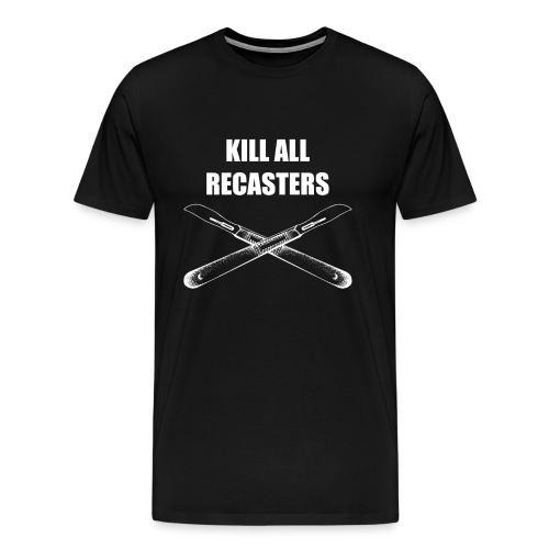killrecast - Männer Premium T-Shirt
