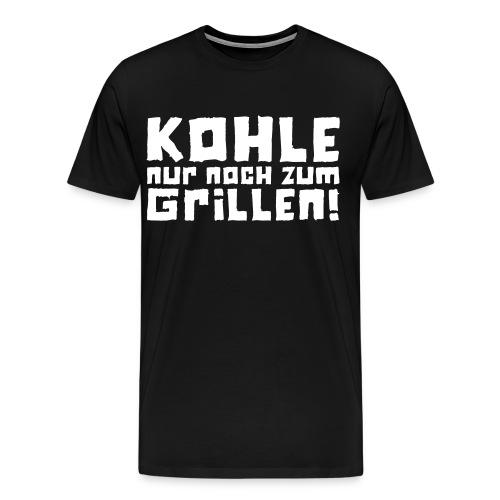 Kohle nur noch zum Grillen - Logo - Männer Premium T-Shirt